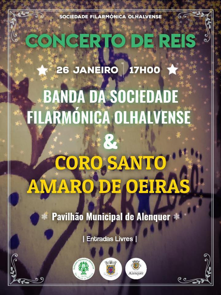 Concerto de Reis: Banda da Sociedade Filarmónica Olhalvense e o Coro de Santo Amaro de Oeiras.