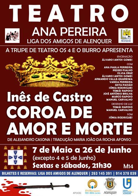 Inês de Castro - Coroa de Amor e Morte